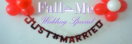 Fall4Me Wedding Special